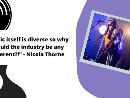 """""""Music itself is diverse so why should the industry be any different?!"""" - Nicola Thorne"""