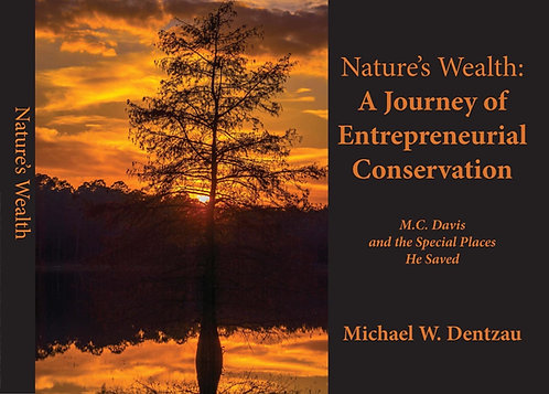 Nature's Wealth: A Journey of Entrepreneurial Conservation