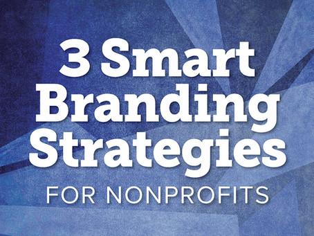 3 Smart Branding Strategies for Nonprofits