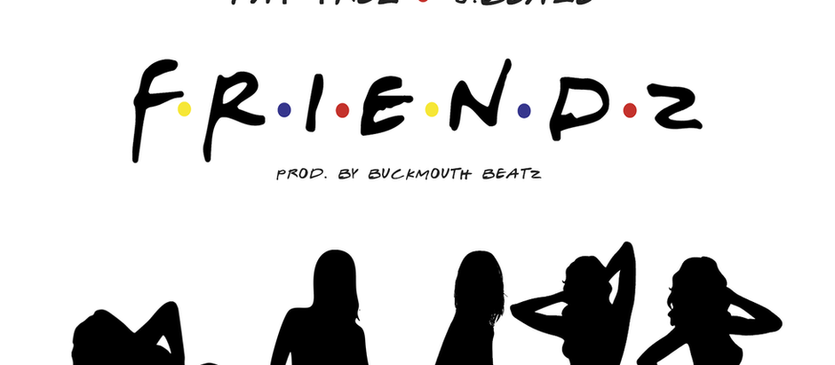 Fat Trel x J.Beale - Friendz (prod. by BUCKMOUTH BEATZ)