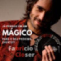 Magico Ilusionsita Fabricio Closer - Festas e Eventos