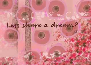 Let's Share a Dream?