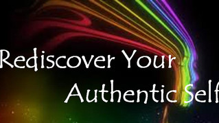 Rediscover Your Authentic Self