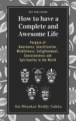 How to have complete and awesome life