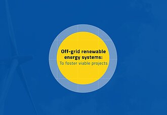 Join our course: Off-grid renewable energy systems: To foster viable projects.