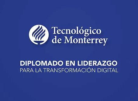 Leadership for Digital Transformation, Tecnológico de Monterrey