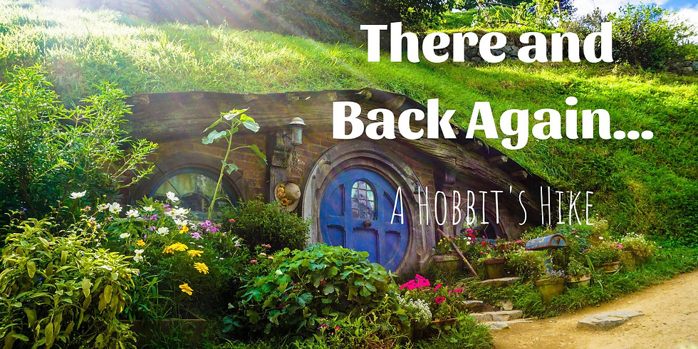 There and Back Again: A Hobbit's Hike