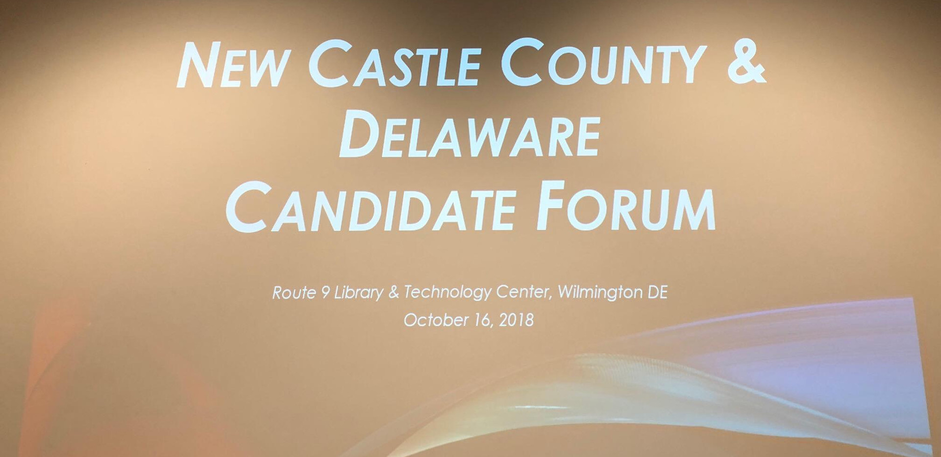 New Castle Co. DE.  Canidate Forum