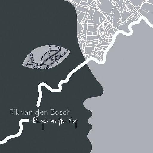 Rik_van_den_Bosch_Eyes_on_the_map_album_