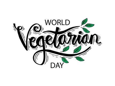 World Vegetarian Day.