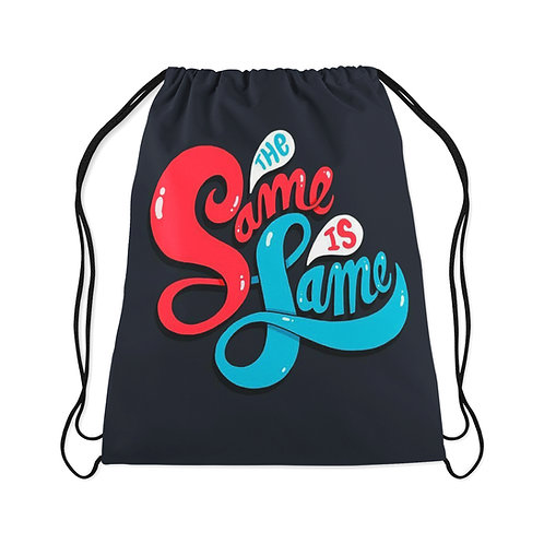Drawstring Bag Same is Fame