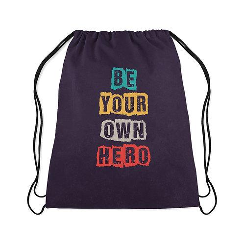 Drawstring Bag Be your own hero