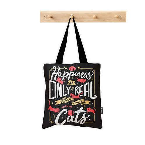ToteBag Happiness is only real when shared with my cats