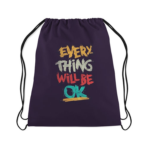 Drawstring Bag Everything will be OK