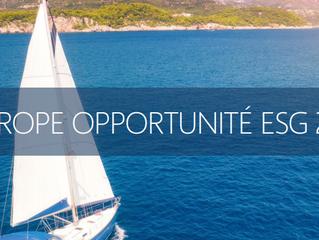 Produit d'opportunité du moment : Europe Opportunité ESG 2020