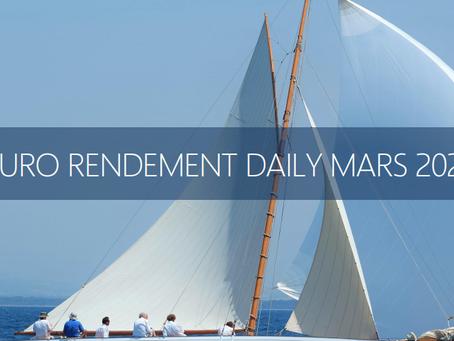 Produit du moment : Euro Rendement Daily Mars 2021