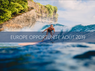 PRODUIT DU MOMENT : Europe Opportunité Août 2019