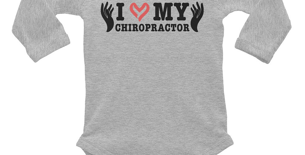 Love My Chiropractor Infant Long Sleeve Bodysuit