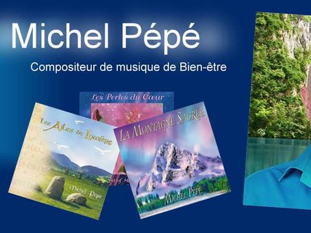 Michel Pépé Compositeur de musique de bien-être