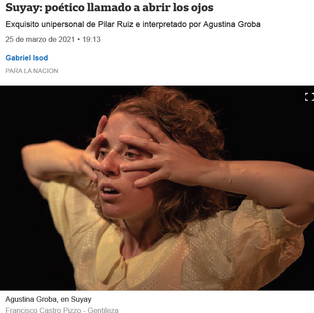 Suyay (teatro) - LA NACION (Argentina, March 2021)