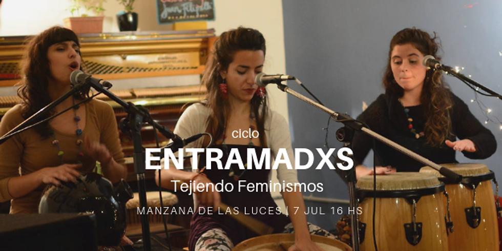 Maluca trio en Ciclo Entramadxs de Tejiendo Feminismos
