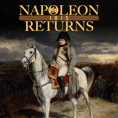 Napoleon Returns:1815