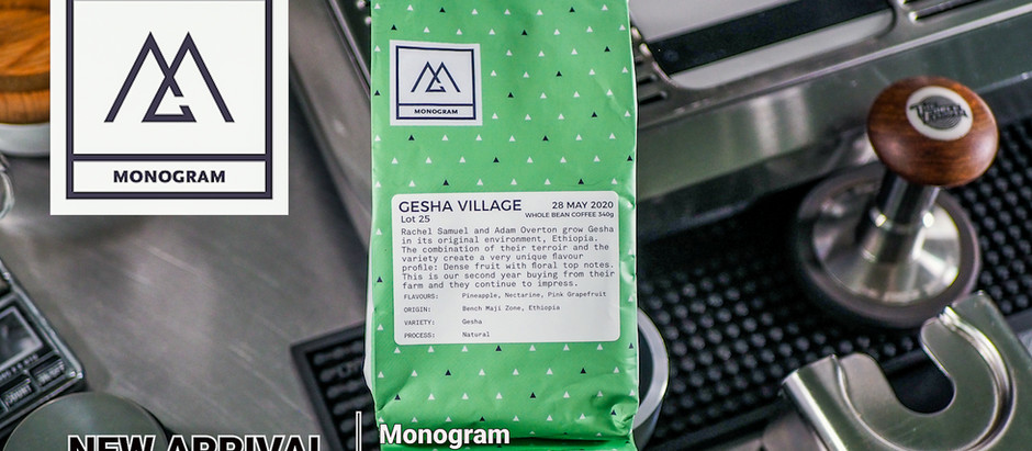 Monogram - Gesha Village New Arrival!