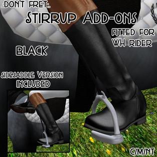 .:Don't Fret:. Stirrup Add-ons
