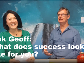 Ask Geoff: what does success look like for you?
