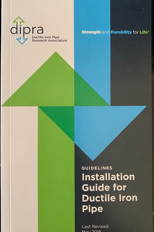 Installation Guide for Ductile Iron Pipe, May 2016