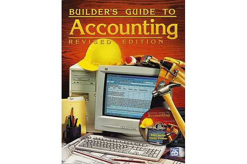 Builder's Guide to Accounting Revised - 10th Printing Book with CD ROM