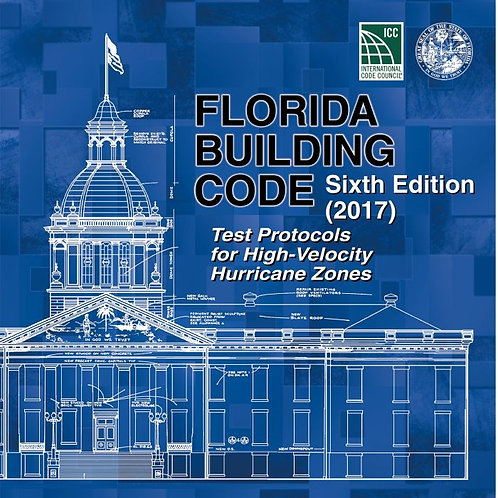 Florida Building Code Test Protocols 2017