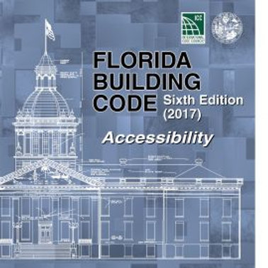 Florida Building Code - Accessibility, Sixth Edition (2017)