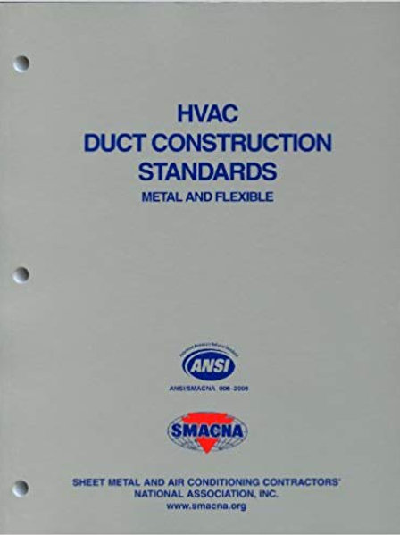 HVAC Duct Construction Standards-Metal & Flexible, 3rd Edition (SMACNA)