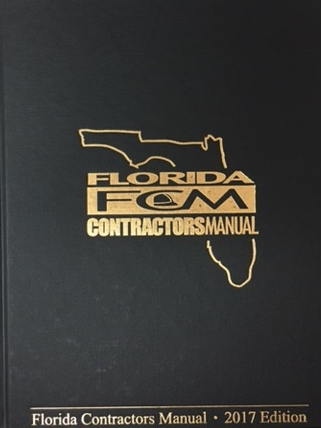 Florida Contractor's Manual, 2017 for State Exams