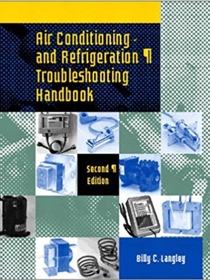 Air Conditioning and Refrigeration Troubleshooting Handbook (2nd Ed)