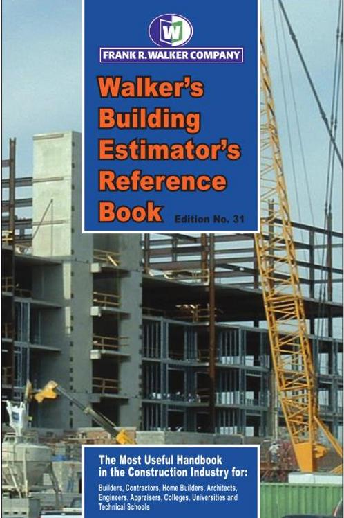 Walker's Building Estimator's Reference Book-31st Ed