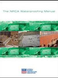 The NRCA Waterproofing Manual (Hard copy)