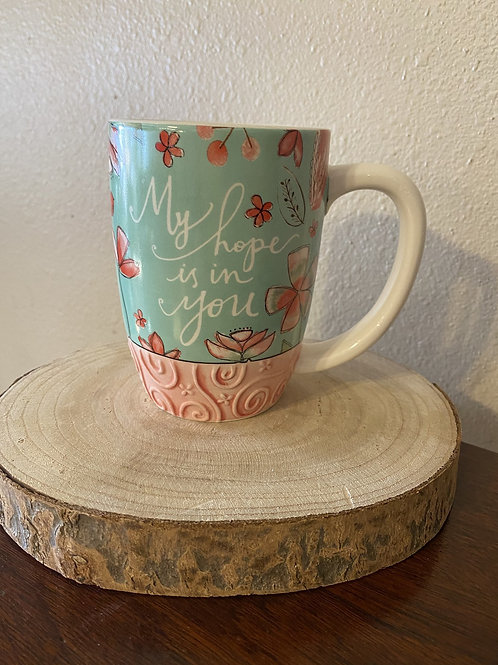 My Hope Is In You Mug