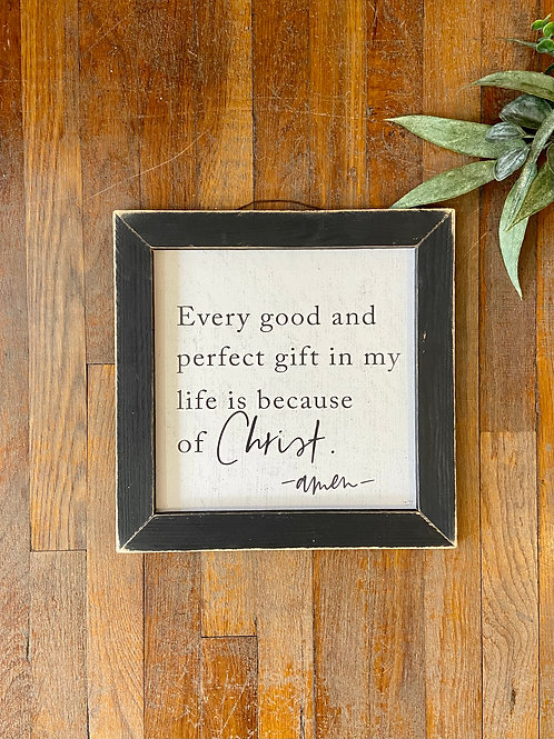 Every Perfect Gift Wall Sign