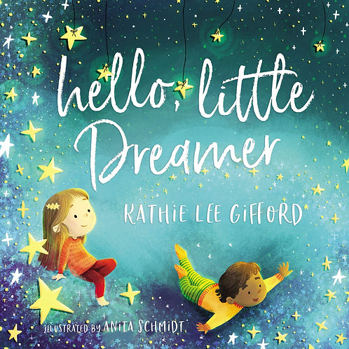 Hello, Little Dreamer