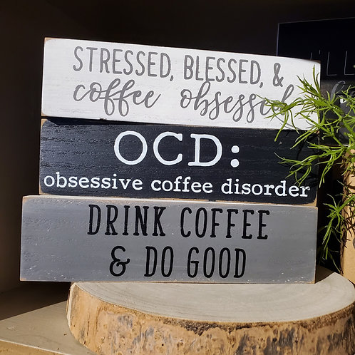 Coffee Lover Block Signs