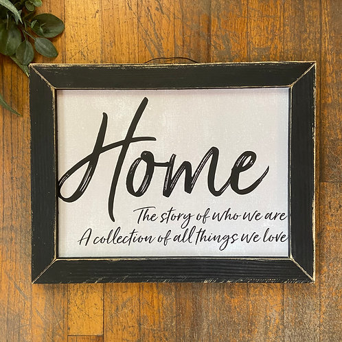 Home Story Sign