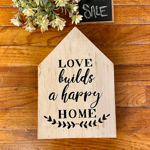 Love Builds Sign