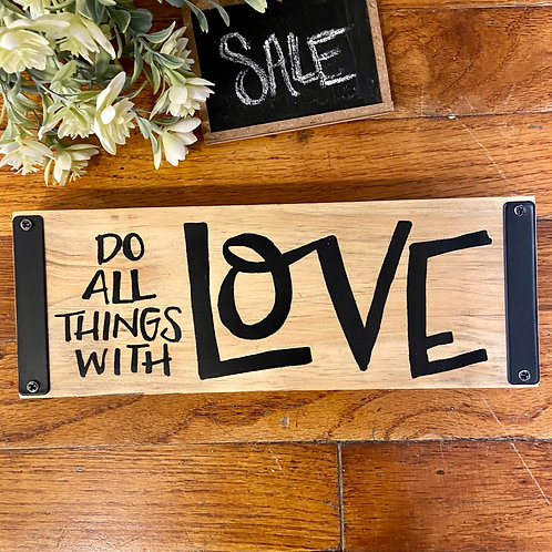 All Things Love Sign