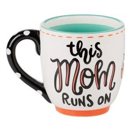 Mom Runs On Mug