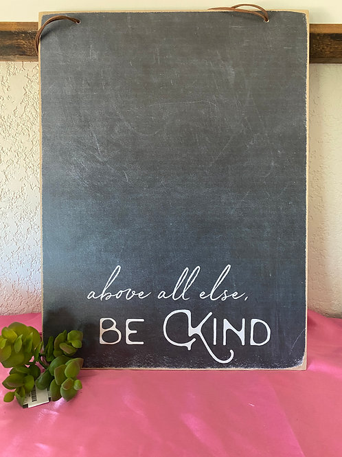 Be Kind slate board