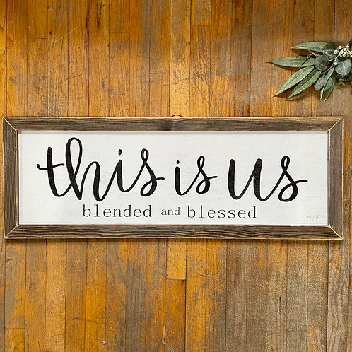 Blended & Blessed Sign