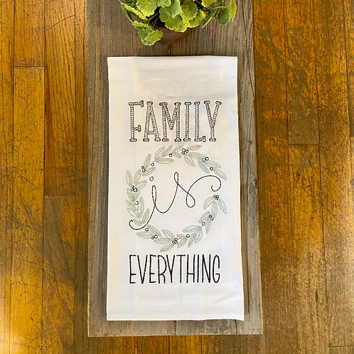 Family is Everything Towel