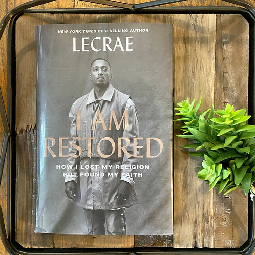 I Am Restored by Lacrae